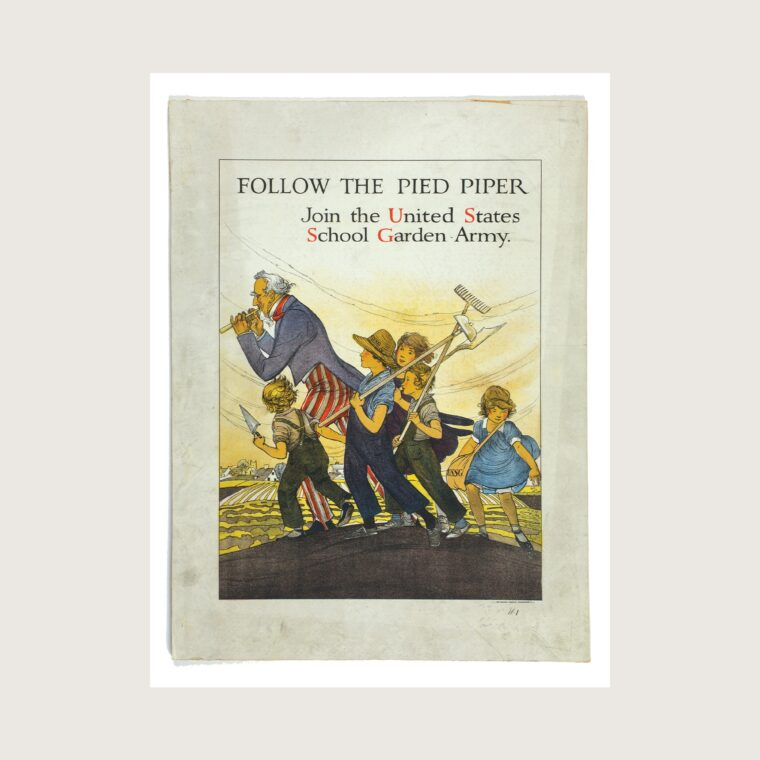 Follow the Pied Piper, Join the United States School Garden Army World War I poster